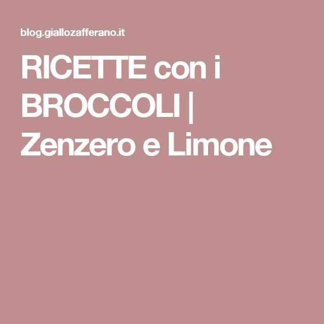 RICETTE con i BROCCOLI   Zenzero e Limone