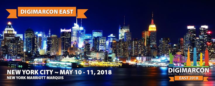 Experts in Digital Marketing Head to NYC this May at DigiMarCon East 2018