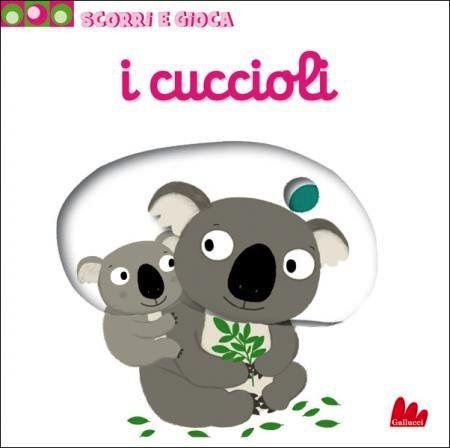 3. Nathalie Choux, I cuccioli, pp. 5, Gallucci, € 9,90 Età indicativa consigliata: da 12 mesi