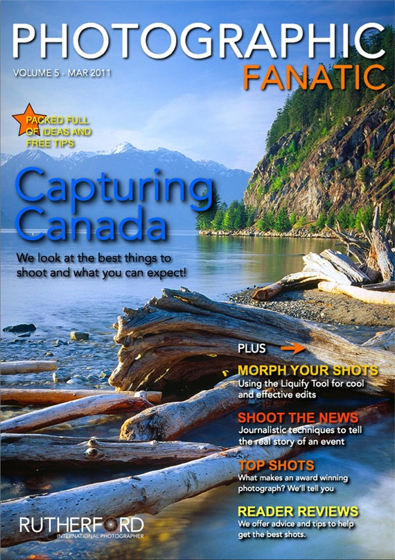 Issue 5 FREE Online Photographic Fanatic Magazine - discover the latest photography apps and equipment, and pro photography secret tips and tricks they use to take better photos. Travel with us to Canada.