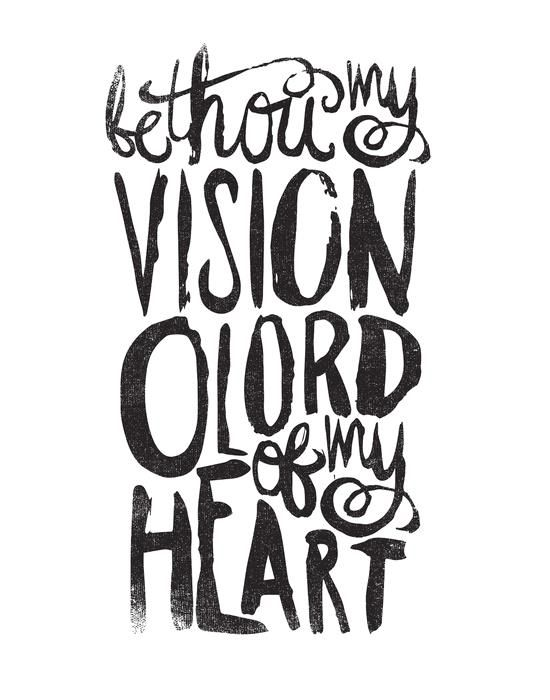 BE THOU MY VISION By Matthew Taylor Wilson Motivationmonday Print Inspirational Black White Poster Motivational Quote