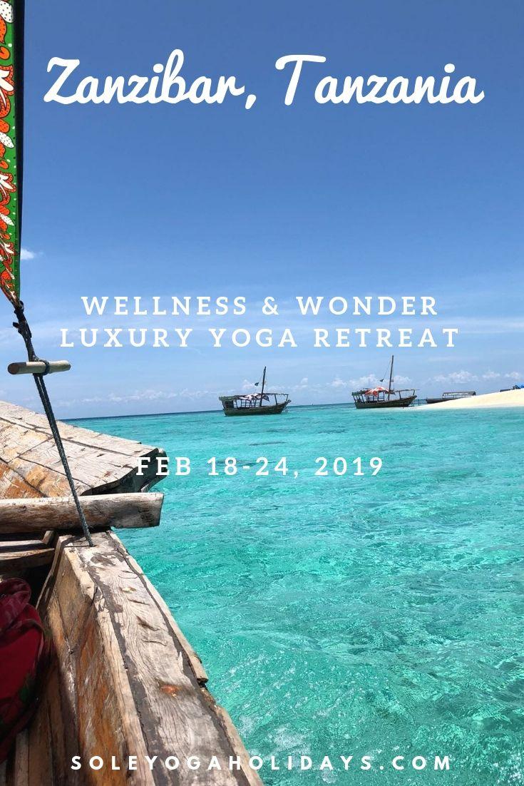 Zanzibar Tanzania Luxury Yoga Retreat Feb 2019 Zanzibar Yoga Holidays Zanzibar Travel