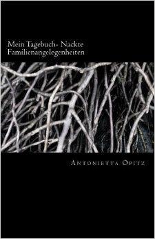 http://www.amazon.de/B%C3%BCcher-Antonietta-Opitz/s?ie=UTF8&page=1&rh=n%3A186606%2Cp_27%3AAntonietta%20Opitz