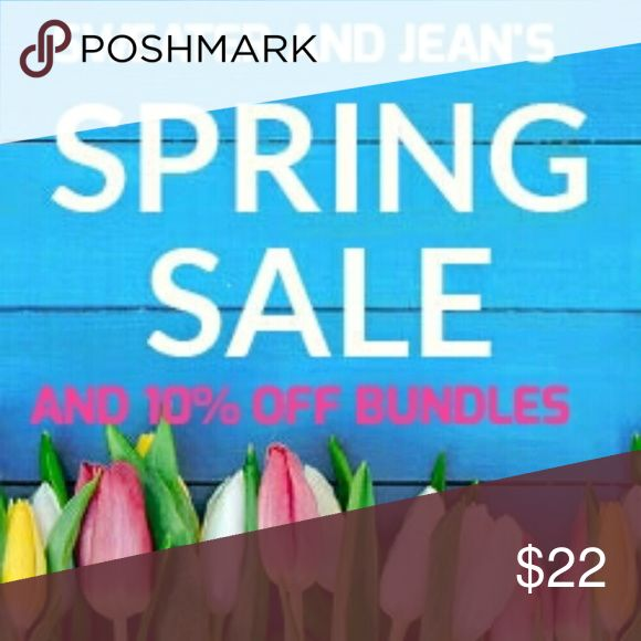 10% OFF BUNDLES Spring SALE ON SWEATERS AND JEANS Other