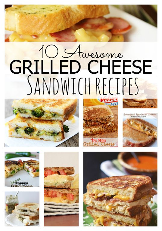 10 Awesome Grilled Cheese Sandwich Recipes!