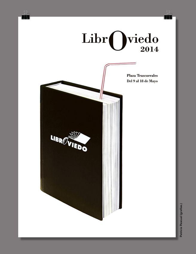 Propuesta de diseño de cartel librOviedo 2014 por grafias. quedó finalista. ^^