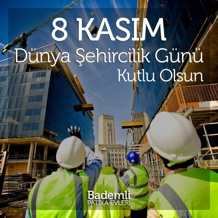 8 Kasım Dünya Şehircilik Günü Kutlu Olsun. www.bademlipatikaevleri.com #dunyasehircilikgünü #bursa #bademli #inşaat #dünyaşehircilikgünü #villa