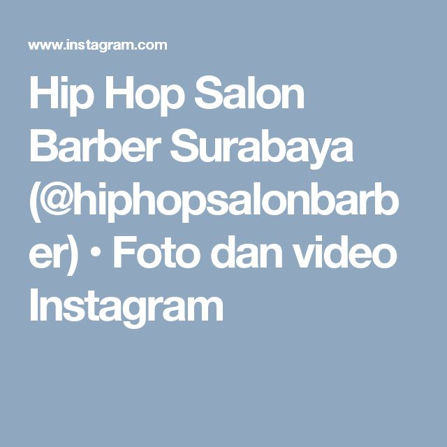 Hip Hop Salon Barber Surabaya (@hiphopsalonbarber) • Foto dan video Instagram