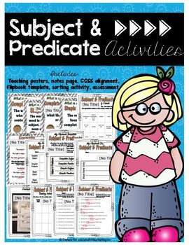 In this grammar packet, students will learn to identify complete subject & complete predicate as well as simple subject and simple predicate. Students will complete two activities that provide them with reference material to refer to when studying subject & predicate. (Student notes & flipbook.)  They will also participate in a sorting activity where they must be able to differentiate between subject & predicate. (This activity is great for centers.) Finally, there is an asses...