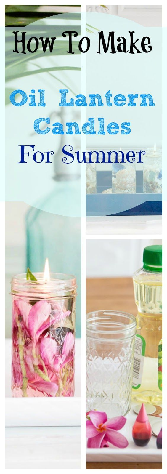 DIY Oil Lantern Candles for Summer from Shabbyfufu Blog. These oil lantern candles are easy to make and pretty to use for all your summer entertaining!