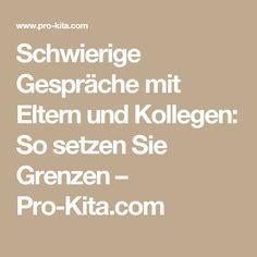 Schwierige Gespräche mit Eltern und Kollegen: So setzen Sie Grenzen – Pro-Kita.com
