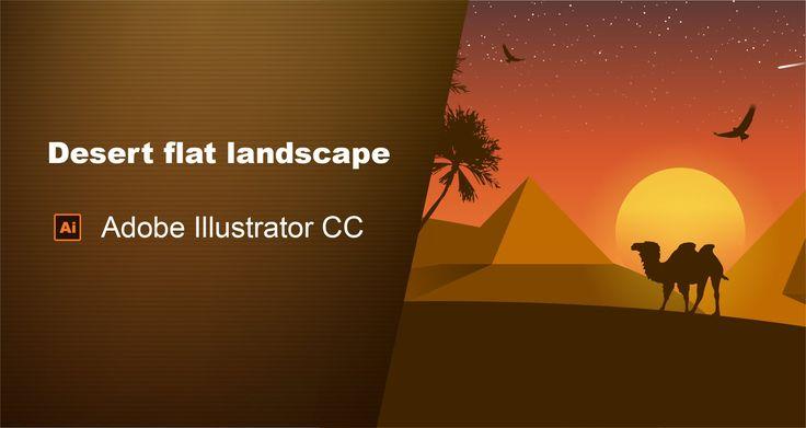 Desert Flat Landscape Adobe Illustrator Tutorial