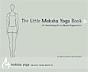 A beautifully illustrated step-by-step guide to a Moksha Yoga practice. By Ted Grand & Jessica Robertson - $15