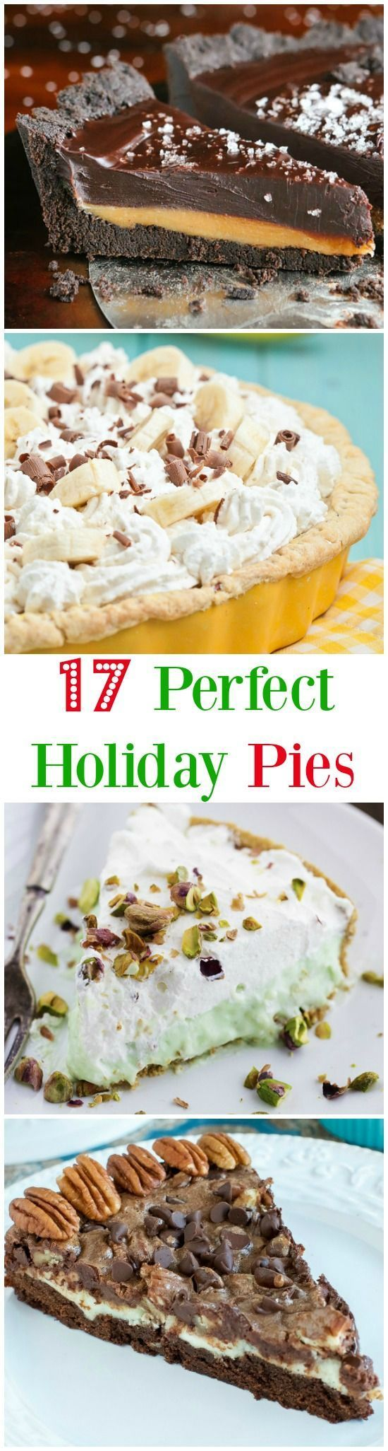 17 Easy and Impressive Holiday Pies! Thanksgiving Desserts   Christmas Desserts