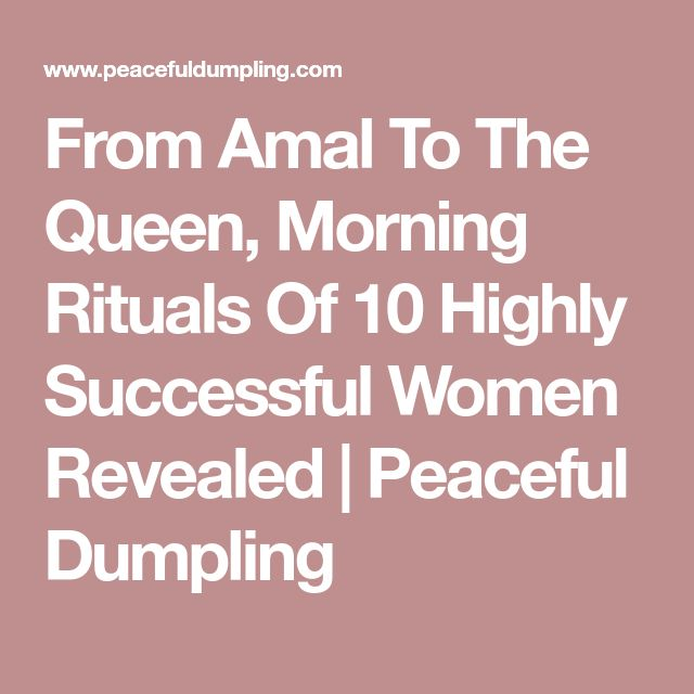 The Best Morning Ritual Ideas On Pinterest Morning - 10 of the most successful entrepreneurs reveal their secret morning rituals