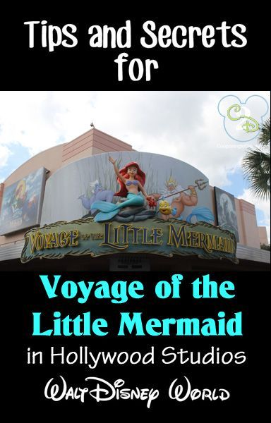 Awesome tips and secrets for Voyage of the Little Mermaid at Walt Disney World. Pin this if you are going to WDW!