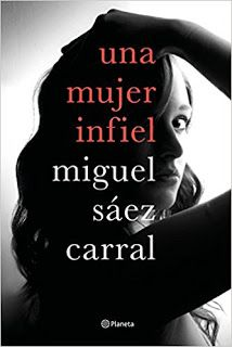 El Búho entre libros: UNA MUJER INFIEL (MIGUEL SÁEZ CARRAL) I Love Books, This Book, Romance Books, Audiobooks, Ebooks, My Love, Reading, Movie Posters, Search Engine
