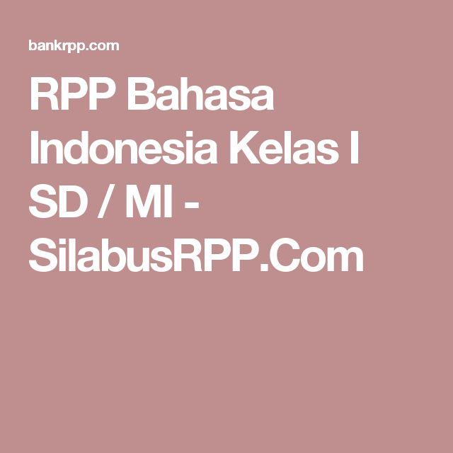 RPP Bahasa Indonesia Kelas I SD / MI - SilabusRPP.Com