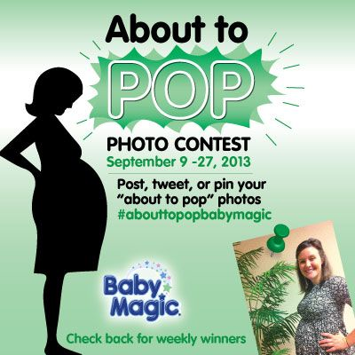 September is the most popular birth month and to celebrate all the new babies on the way, we want to see those baby bumps!  To enter: Post on our Facebook wall. Tweet us. Pin or post to Instagram!  Make sure to tag Baby Magic & include the hash-tag #abouttopopbabymagic  We will be randomly selecting winners all month long so keep those photos coming!