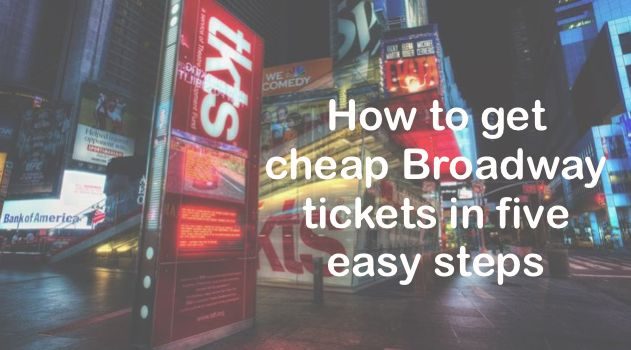 Scoring cheap Broadway tickets is possible!