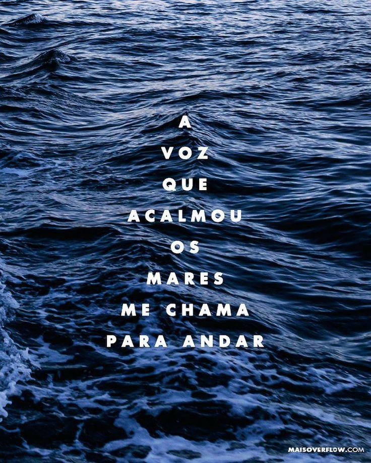 """""""a voz que acalmou os mares me chama para andar"""" - @igrejamtsiao // @zoelilly () maisoverflow.com  X"""