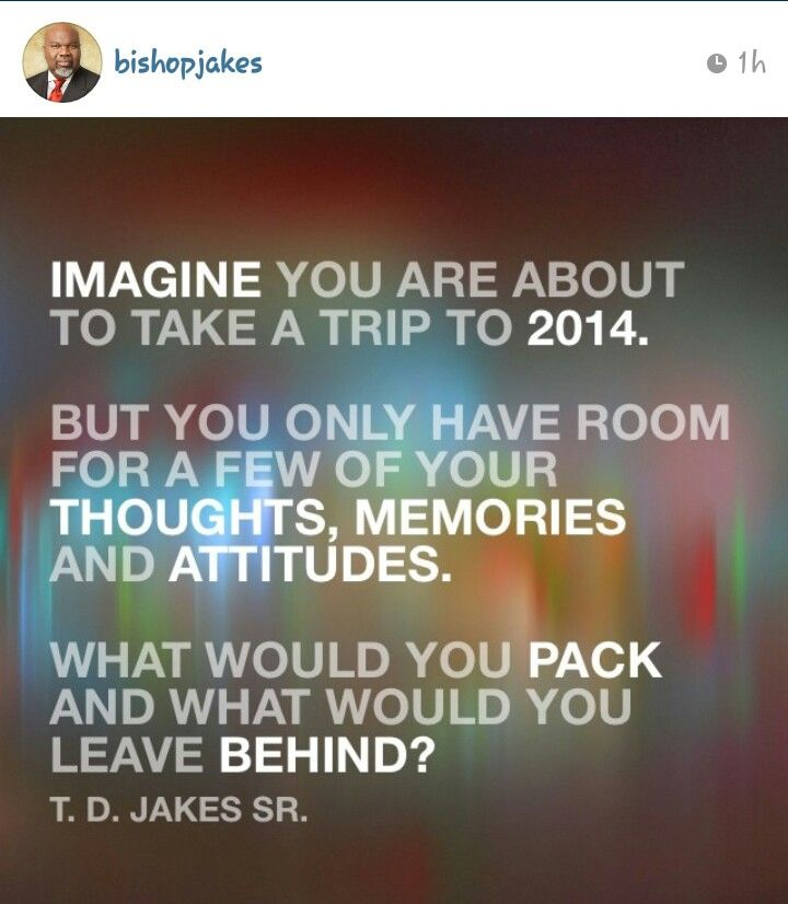 Bishop TD Jakes Great question!!!