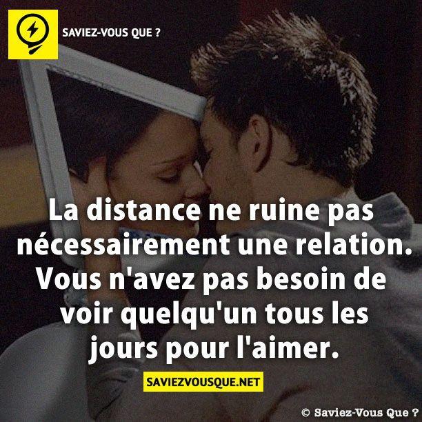 La distance ne ruine pas nécessairement une relation. Vous n'avez pas besoin de voir quelqu'un tous les jours pour l'aimer. | Saviez Vous Que?