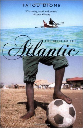 The Belly of the Atlantic: Fatou Diome, Ros Schwartz, Lulu Norman: 9781852429034: Amazon.com: Books