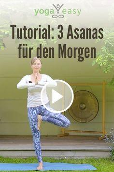Diese drei Yoga-Übungen helfen dir, fit und aktiv in den Tag zu starten. Tipps …