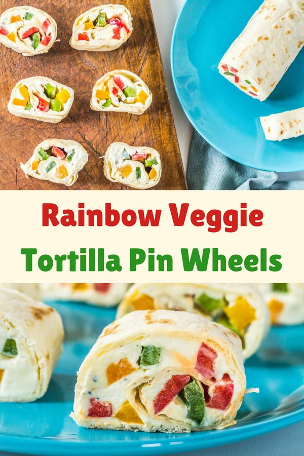 Rainbow Veggie Tortilla Pin Wheels Simple cheese and vegetable pin wheels where you can use up the leftover tortillas  #tortillapinwheels #veggiepinwheels #veggieappetizers #tortillacheesevegetableappetizer