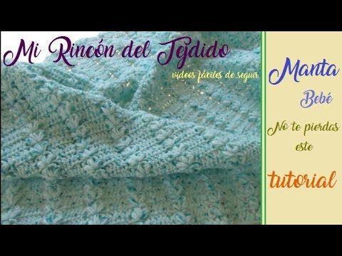 """Manta a crochet """"Mis primeros pasos"""" - Mi Rincón del Tejido"""