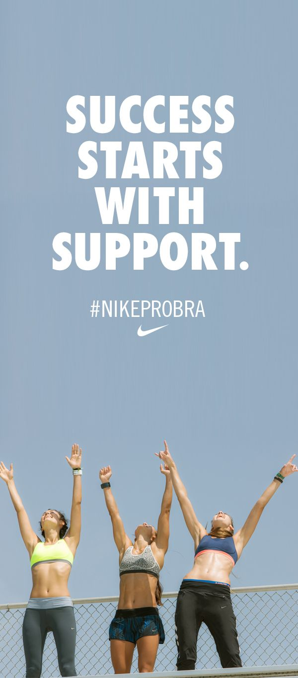 Success starts with support. #NikeProBra