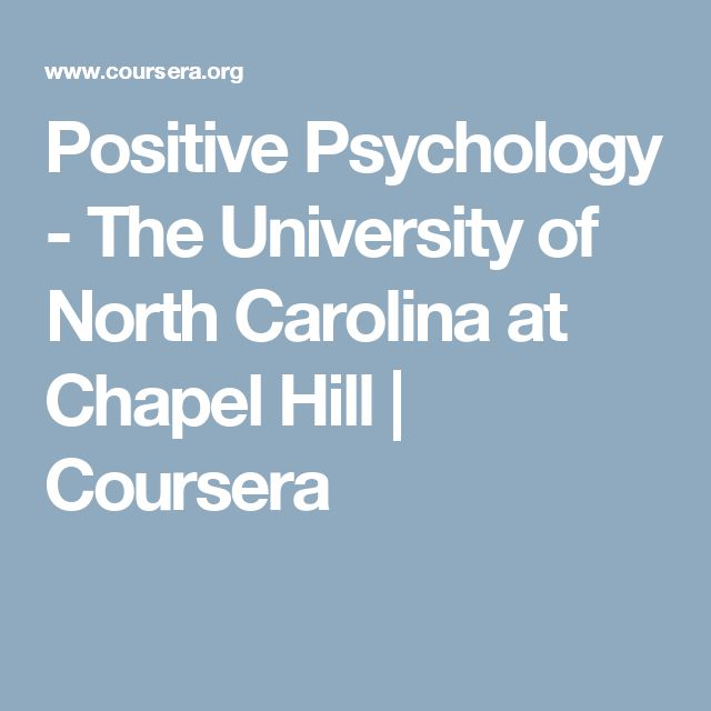 Positive Psychology - The University of North Carolina at Chapel Hill | Coursera