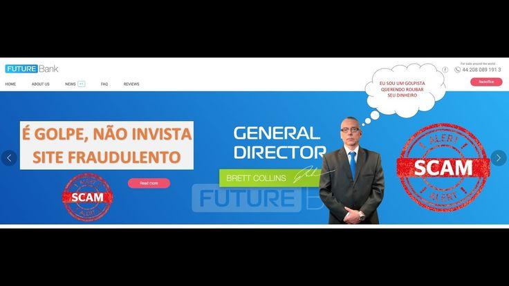 FUTURE BANK É GOLPE - NÃO INVISTA - SITE FRAUDULENTO -  -