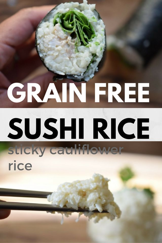 Grain Free Sushi Rice. This Whole30, AIP, PALEO & Low Carb sticky rice packs gelatin and good fats!