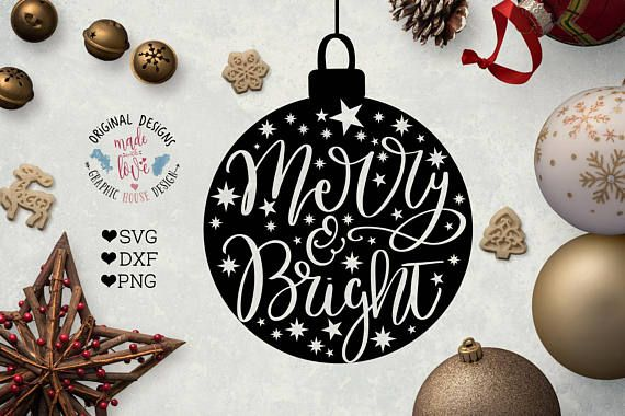 Christmas Ball  Merry and Bright Cut File available in SVG, DXF, PNG. Christmas Ornament  Decal Design available for small and business use.