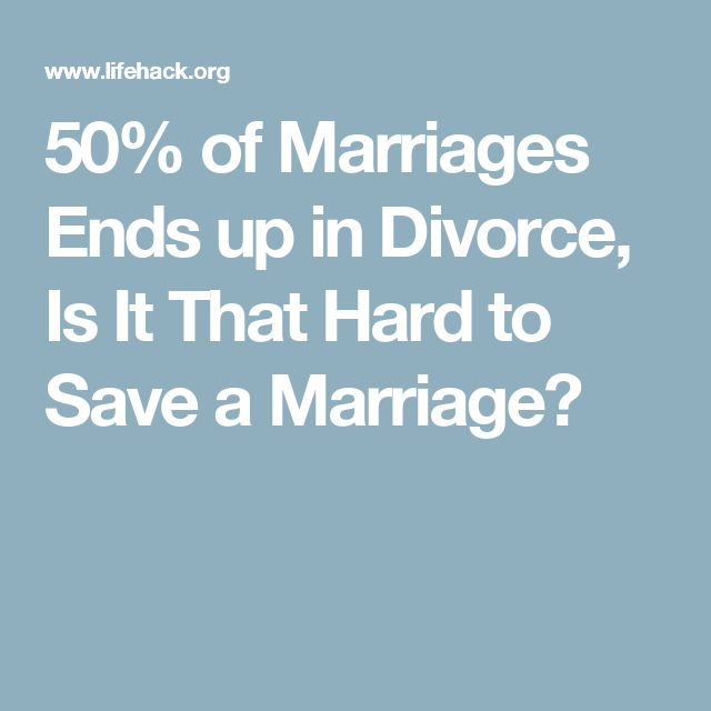 50% of Marriages Ends up in Divorce, Is It That Hard to Save a Marriage?