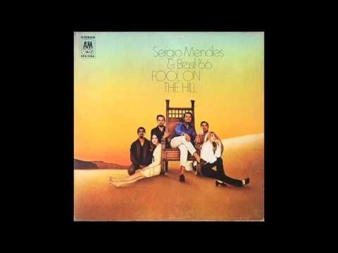 Sergio Mendes & Brasil 66 - Fool On The Hill (1968) A&M Records // Complete Album - YouTube