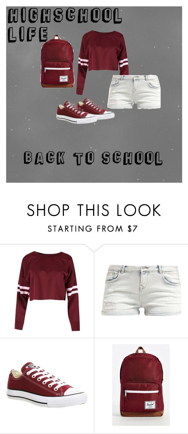 """back to school😒✌😫"" by medleynyla-1 ❤ liked on Polyvore featuring Converse and Herschel Supply Co."