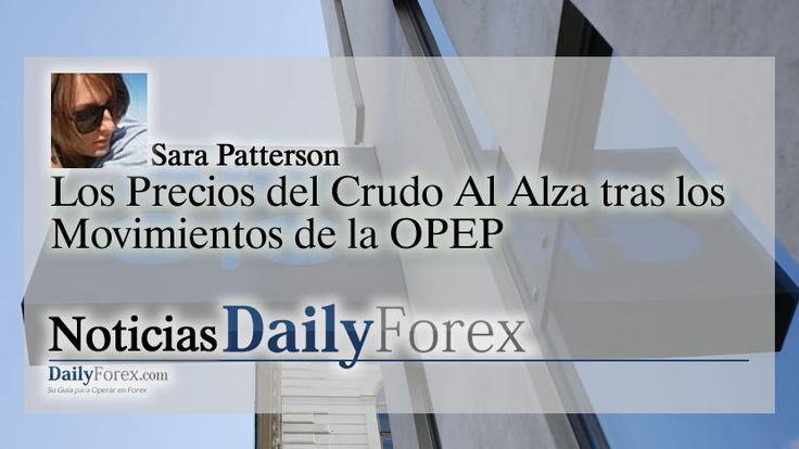 Los Precios del Crudo Al Alza tras los Movimientos de la OPEP | EspacioBit -  https://espaciobit.com.ve/main/2017/07/25/los-precios-del-crudo-al-alza-tras-los-movimientos-de-la-opep/ #Forex #DailyForex #OPEP #Petroleo #Oil #MercadoForex