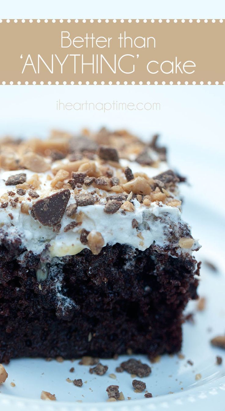 Better than anything cake on iheartnaptime.com ... this cake is seriously amazing and so easy to make! #dessert #recipes