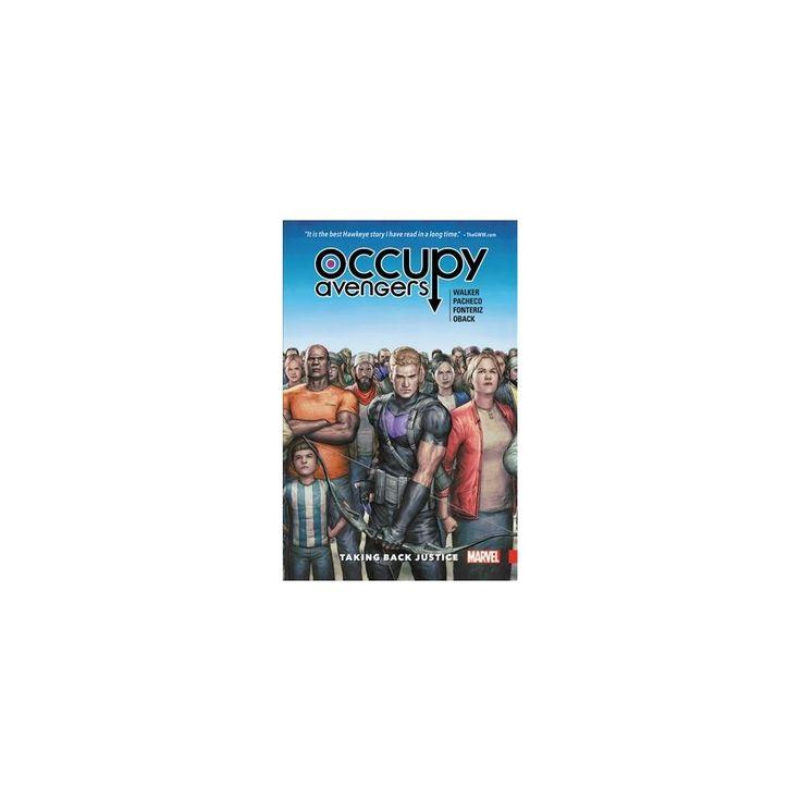 Occupy Avengers 1 : Taking Back Justice (Paperback) (David F. Walker)