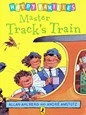Tırtıl Kids , Happy Families: Master Track's Train , Allan Ahlbe