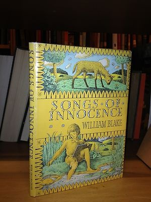 Songs of Innocence      by      Blake, William      Illustrated by Harold Jones     1961 A S Barnes and Company, New York First US Edition.