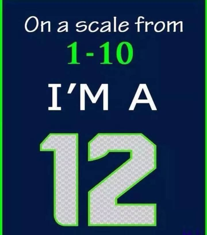Always have been. Always will be. Go Seahawks!
