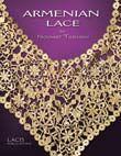 Armenian Lace, Nouvart Tashjian, Edited By Jules And Kaethe Kliot