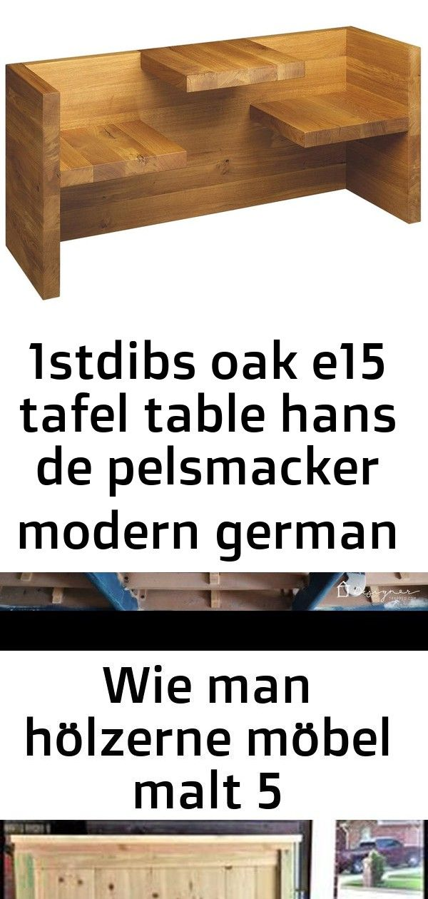 E15 Tafel Table Bench By Hans De Pelsmacker Wie Man Holzerne Mobel Malt Holzerne Mobel Diy Farmhouse Headboard Footboard Plans Mo Bench Table Modern Table