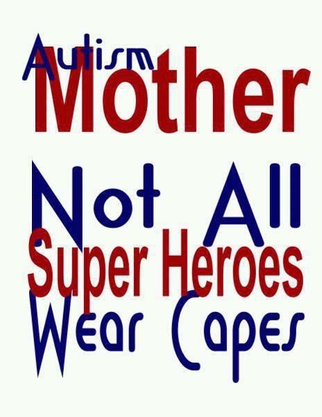 for my wife who has not always had great support raising a son on the spectrum, yet has done an amazing job!