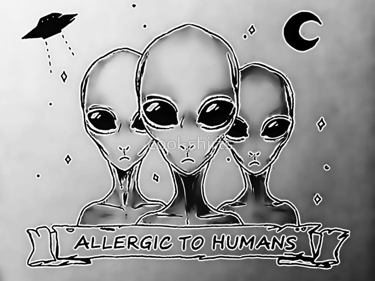 #Aliens #allergic to #humans, funny #UFO - Also available as T-Shirts & Hoodies, Men's Apparels, Women's Apparels, Stickers, iPhone Cases, Samsung Galaxy Cases, Posters, Home Decors, Tote Bags, Pouches, Prints, Cards, Mini Skirts, Scarves, iPad Cases, Laptop Skins, Drawstring Bags, Laptop Sleeves, and Stationeries #poster #quotes #memes #funny #space #cosmic #prints #gray #silver