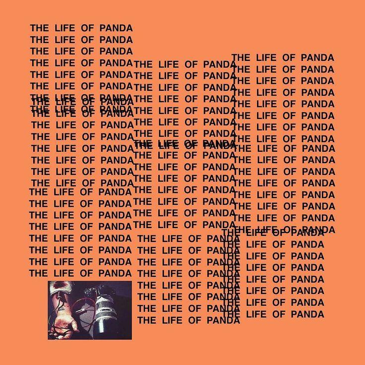 "I feel like Pablo!  I feel like Pablo when I'm working on my ""shoots"" !  I feel like Pablo when when I see me on your ""feed"" !  #LifeOfPablo by panda.shotz"